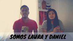 ¡SOMOS LAURA & DANIEL! | LAURA & DANIEL