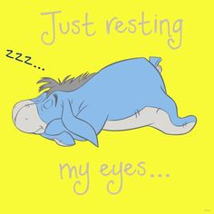 Image shared by Lauren. Find images and videos about disney, winnie the pooh and eeyore on We Heart It - the app to get lost in what you love. Eeyore Quotes, Winnie The Pooh Quotes, Winnie The Pooh Friends, Snoopy Quotes, Disney Winnie The Pooh, Baby Disney, Cute Quotes, Funny Quotes, Qoutes