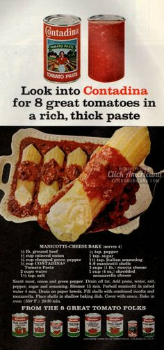 Manicotti-Cheese Bake My note: I actually use this recipe when I make manicotti or stuffed shells. It's a winner. Retro Recipes, Old Recipes, Vintage Recipes, Italian Recipes, Cooking Recipes, Vintage Food, Vintage Cooking, Vintage Ads, Vintage Images