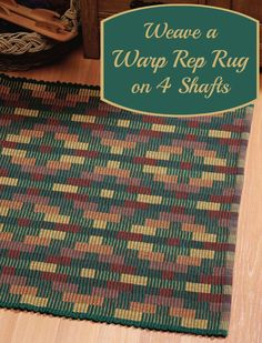 Free 4-shaft rug weaving pattern! This free eBook has 3 4-shaft rug projects to teach you classic rug structures like warp rep and boundweave.