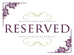 Reserved Signs Clic Collection Seating By Sosweddings Wedding Pinterest And Weddings