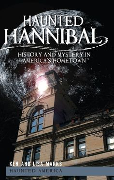 13.	Haunted Hannibal Ghost Tours – Hannibal