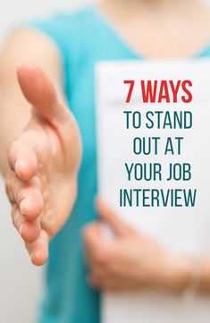 7 Ways to Stand Out at Your Job Interview #jobinterview #success