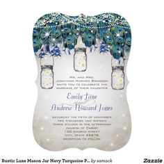 Rustic Luxe Mason Jar Navy Turquoise Peacock 5x7 Paper Invitation Card