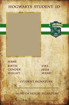 Gryffindor Hogwarts ID Ravenclaw:[link] Slytherin[link] Hufflepuff[link] I couldn't find Hogwarts Student I.Ds I liked so I made my own! Hope you like and enjoy filling them out. Don't forget to gi...