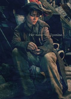 Eponine! Fave Les Mis character! I want to play her! And I want to be best friends with Samantha Barks! She's so cool!