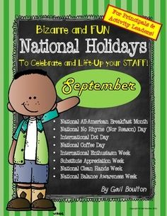 """How is your staff handling back-to-school stress? This download will help you keep the climate upbeat and positive on your campus! September's """"Bizzare and FUN National (and some International) Holidays"""" is full of encouraging cards and tags, """"pats on the back"""", certificates, a few fun challenges...and more! September Holidays, Daily Holidays, Holiday Calendar, Calendar Ideas, Too Cool For School, School Stuff, Holiday Fun, Holiday Ideas, Encouraging Cards"""