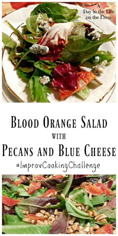 A Day in the Life on the Farm: Blood Orange Salad with Pecans and Blue Cheese Blue Cheese Salad, Orange Muffins, Recipe Generator, Baked Squash, Cooking Challenge, Orange Salad, Orange Recipes, Blood Orange, Recipe Today