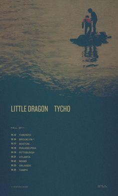 tour date poster for Tycho /Little Dragon