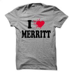 I love MERRITT - 99 Cool Name Shirt ! - #hoodie dress #country hoodie. SIMILAR ITEMS => https://www.sunfrog.com/LifeStyle/I-love-MERRITT--99-Cool-Name-Shirt-.html?68278