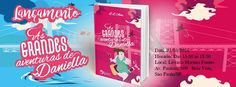 As 1001 Nuccias: [Lançamento] - As Grandes Aventuras de Daniella