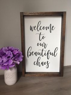 Welcome to our Beautiful Chaos Wood Framed Sign / Custom Home Decor Family Room Walls, Photo Frame Design, Grey Stain, Diy Wall Art, Wall Decor, Diy Frame, Farmhouse Decor, Farmhouse Signs, Modern Farmhouse