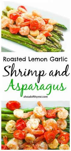 Roasted Lemon Garlic Shrimp and Asparagus: Light, fresh and vibrant ...