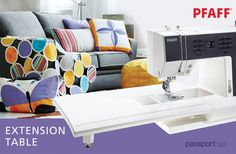 Extend your workspace! The PFAFF® passport™ 2.0 Extension Table offers excellent support when sewing quilts or other large projects. It comes with a handy soft cover that can be easily attached to the hard cover of your passport™ 2.0 sewing machine.