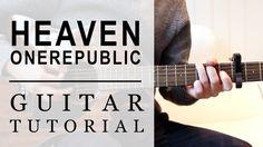 'Heaven' OneRepublic guitar tutorial