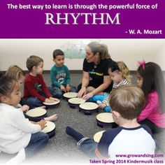 Music quote about rhythm by Mozart. Kindermusik at its finest! http://www.growandsing.com