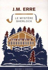 Ma chronique de 'Le mystère Sherlock' de JM Erre