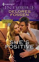 She's Positive by Delores Fossen - FictionDB