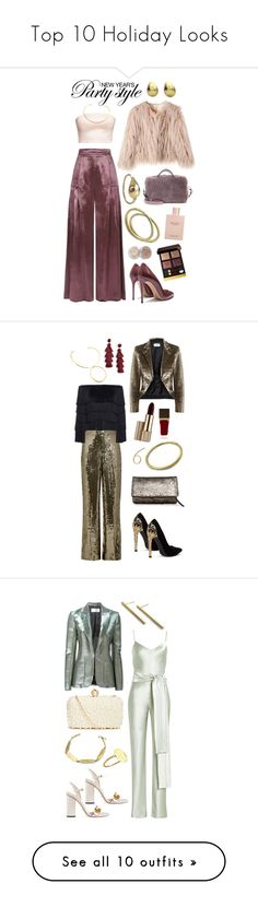 Top 10 Holiday Looks by mahnal on Polyvore featuring polyvore, fashion, style, Temperley London, Tod's, Stila, Tom Ford, Gucci, clothing, Alice + Olivia, Yves Saint Laurent, A.L.C., Arco, Estée Lauder, BaubleBar, Stella & Dot, Galvan, GUESS by Marciano, Christopher Kane, Marc Blackwell, LumaBase, Strategia, Lace & Beads, Fendi, Burberry, Alexandre Birman, Obsessive Compulsive Cosmetics, Guerlain, Givenchy, Christian Dior, Blugirl, Bobbi Brown Cosmetics, Alexander McQueen, Elie Saab, Nina…
