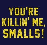 OK, Smalls is my new nickname everyone!