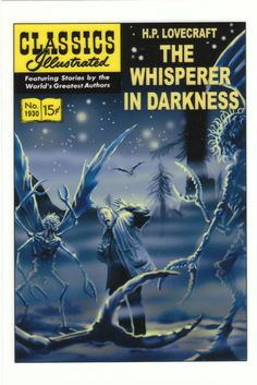 Classics Illustrated: The Whisperer in Darkness