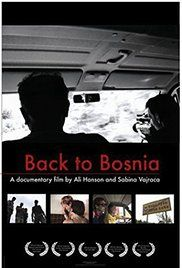 Back to Bosnia (2005) Bosnia-Herzegovina