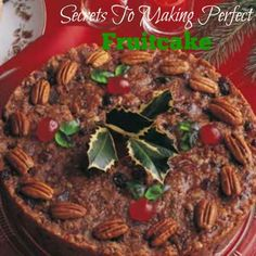 Learn the essential secrets to make perfect fruitcake. Fruitcake should be made at least one month or more in advance of the time that they will be used.