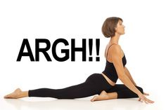 5 Yoga Poses You Hate And How You Can Learn To Love Them -noted! good to know!