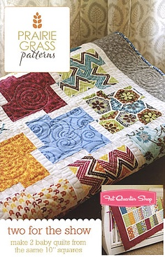Two for the Show Quilt Pattern Prairie Grass Patterns  Layer cake
