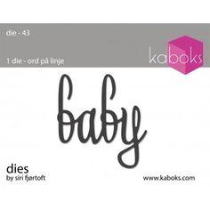 KaBoks Die - Dansk Tekst / Baby