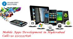SplashSoftSolutions offers #android ppsDevelopmentinHyderabad.like #androidapps ,#iphone ,Windows and more brands and models Mobile apps development.Call:+91 9515537696