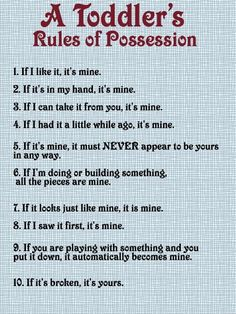 so, so, so true. All the preschoolers use these rules