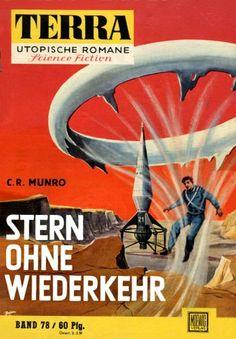 Terra SF 78 Stern ohne Wiederkehr   C. R. Munro  Titelbild 1. Auflage:  Karl Stephan.#
