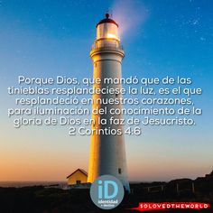 Porque Dios, que mandó que de las tinieblas resplandeciese la luz, es el que resplandeció en nuestros corazones, para iluminación del conocimiento de la gloria de Dios en la faz de Jesucristo. ‭‭2 Corintios‬ ‭4:6‬ #Jesus #God #Father #HolySpirit #Gospel #Love #jesusontheweb #Ideas #solovedtheworld