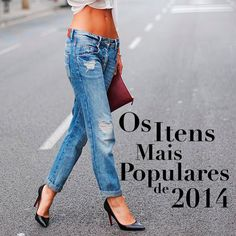 Os Itens Mais Populares de 2014 #jeans #denim #boyfriend