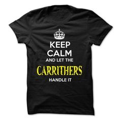 CARRITHERS KEEP CALM Team - #cute shirt #sweatshirt embroidery. LIMITED AVAILABILITY => https://www.sunfrog.com/Valentines/CARRITHERS-KEEP-CALM-Team-56866650-Guys.html?68278