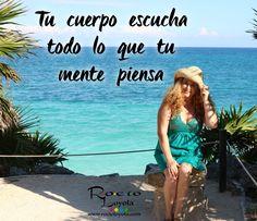 Tu cuerpo escucha todo lo que tu mente piensa #rocioloyola