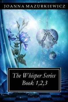 The Whispers Series book 1,2,3 by Joanna Mazurkiewicz, http://www.amazon.com/dp/B00BZVTSP6/ref=cm_sw_r_pi_dp_LZYQtb0G2C2PQ