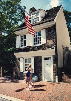 The home of the woman who made the first US Flag....Betsy Ross  Philidelphia, PA