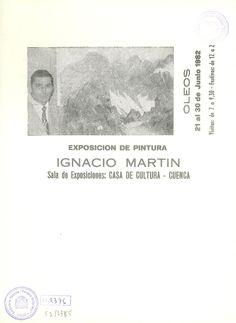Ignacio Martín expone óleos en la Casa de Cultura de Cuenca Junio 1982 #CasaCulturaCuenca #IgnacioMartin