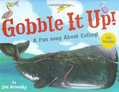 (2008) Gobble It Up! A Fun Song About Eating! by Jim Arnosky.  A terrific read-along, with Arnosky's classic illustrations and a catchy tune to boot. But beware, the jaunty rhythms may not be enough to keep younger ones from reacting to the sheer amount of carnage in this book.  Arnosky's just keepin' it real when it comes to food chains.