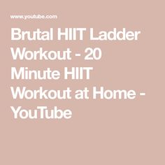 Brutal HIIT Ladder Workout - 20 Minute HIIT Workout at Home - YouTube