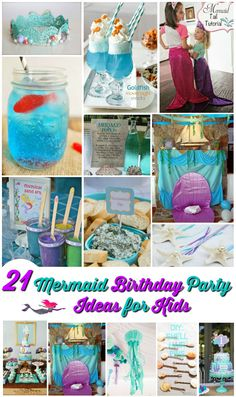 21 mermaid birthday party ideas for kids