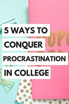 Learn to beat your procrastination habit and stay on top of your work in college! https://theyounghopeful.wordpress.com/2016/04/25/5-steps-to-conquer-procrastination/
