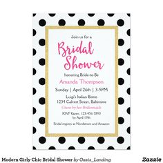 Modern Girly Chic Bridal Shower Invitation - Modern and oh-so-chic, this custom designer-look bridal shower invitation features black fashion polka dots with a glitter gold frame inset and fuchsia lettering accents. Sold at Oasis_Landing on Zazzle.