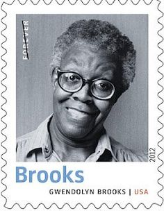Gwendolyn Elizabeth Brooks (1917-2000) ~ the first African American to win a Pulitzer Prize for poetry ~ honored by USPS with a stamp!