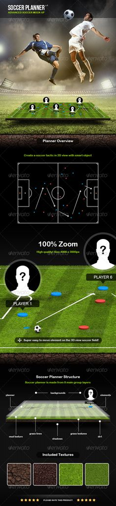 Soccer Planner by Xstyler Soccer Planner v.1 What you got?2 Grass and 2 Mud textures 1 image and 4 color backgrounds 2 Shadows and 1 reflection Player pictu