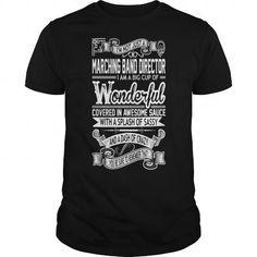 I Love Marching Band Director Big Cup Wonderful Sauce ilovemytee Shirts & Tees #tee #tshirt #named tshirt #hobbie tshirts # Sauce