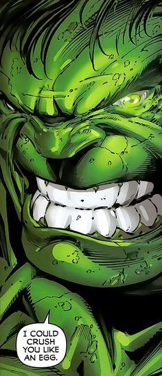 I could crush you like an egg! Hulk Marvel, Marvel Comics, Marvel Art, Marvel Heroes, Comic Book Characters, Comic Character, Comic Books Art, Hulk Art, Hulk Hulk