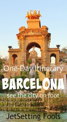 One Day Itinerary for Barcelona See the city on foot JetSetting Fools